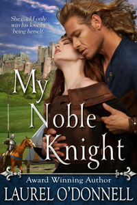 My Noble Knight by Laurel O'Donnell - on sale on Amazon